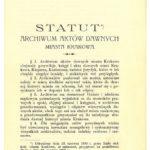 Fragment Statutu Archiwum Aktów Dawnych Miasta Krakowa zExcerpt from the Statute of the Archives of Historical Records of the City of Krakow from 1890(ANK, Archiwum Państwowe wKrakowie, sygn. APKr 122)  1890 r. (ANK, Archiwum Państwowe wKrakowie, sygn. APKr 122)