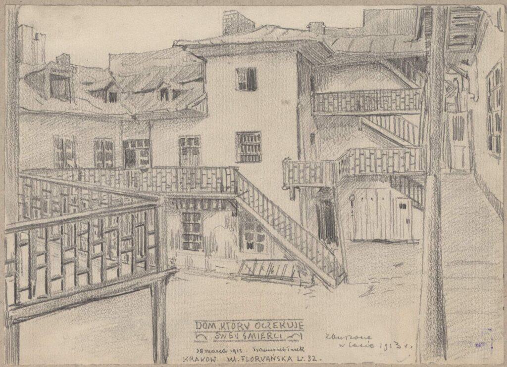Rysunek ołówkiem przedstawiający jednopiętrowy dom przy ul.Floriańskiej 32, widziany odstrony podwórza. Wdolnej części rysunku odręczna adnotacja artysty ołówkiem: Dom któryoczekuje swej śmierci. 28 marca 1913 – zburzone wlecie 1913 r.