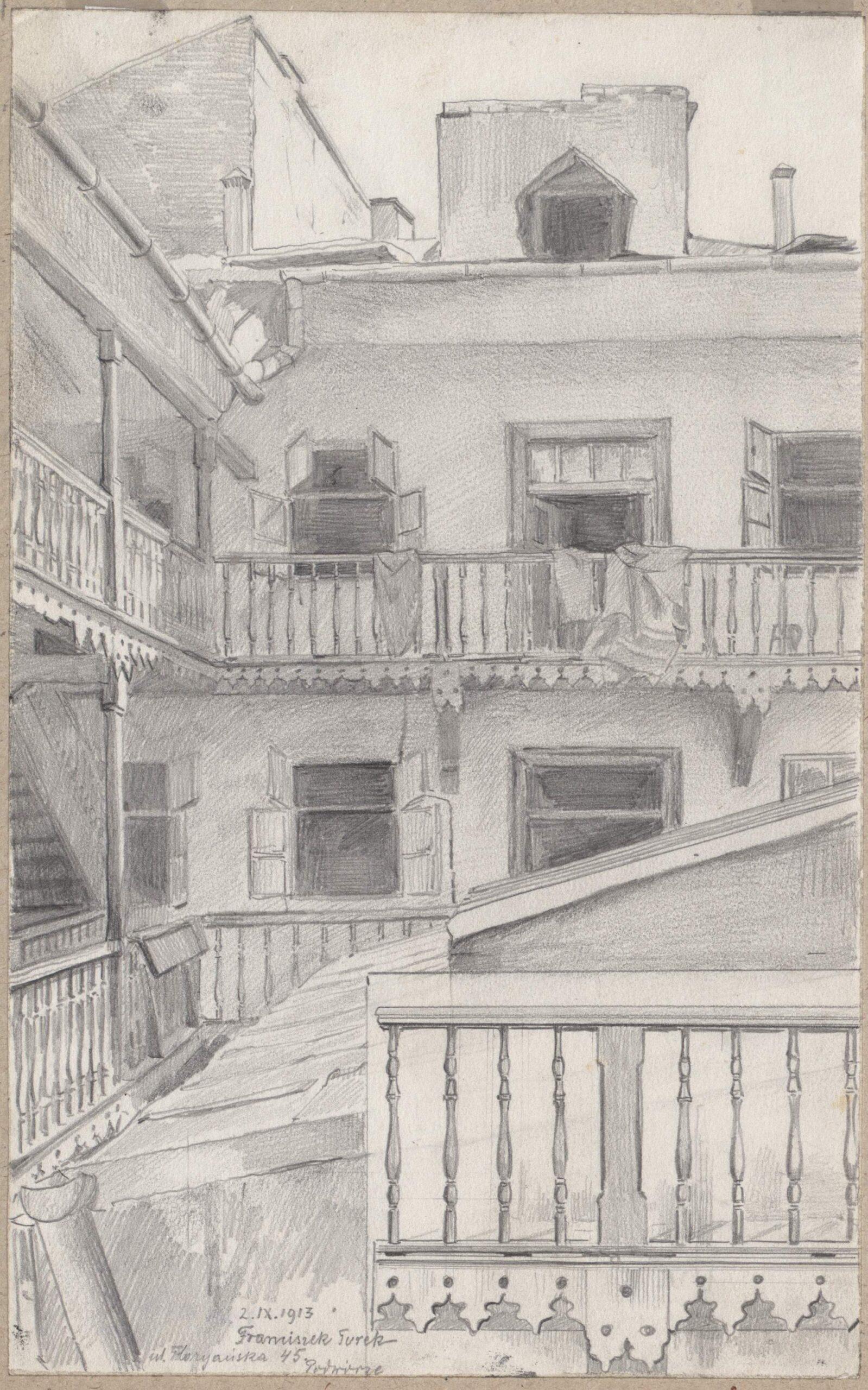 Rysunek ołówkiem przedstawiający część podwórza kamienicy przy ul.Floriańskiej 45 zdrewnianymi balkonami odganków. Wdolnej części rysunku odręczna adnotacja artysty ołówkiem: 2. IX. 1913 Franciszek Turek ul.Floriańska 45 podwórze
