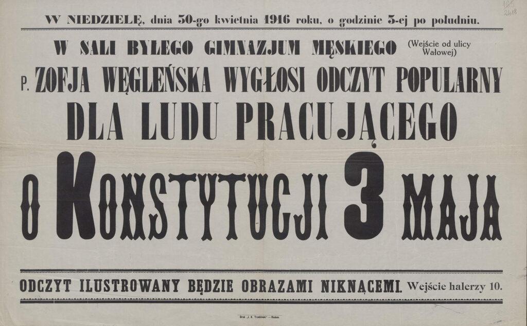 """16.[Ogłoszenie oodczycie p.Zofii Węgleńskiej - """"Konstytucja 3 maja"""" wdniu 30 kwietnia 1916 - prawdopodobnie wRadomiu]  Archiwum Narodowe wKrakowie, Zbiór afiszy iplakatów, sygn. 29/665/2419"""