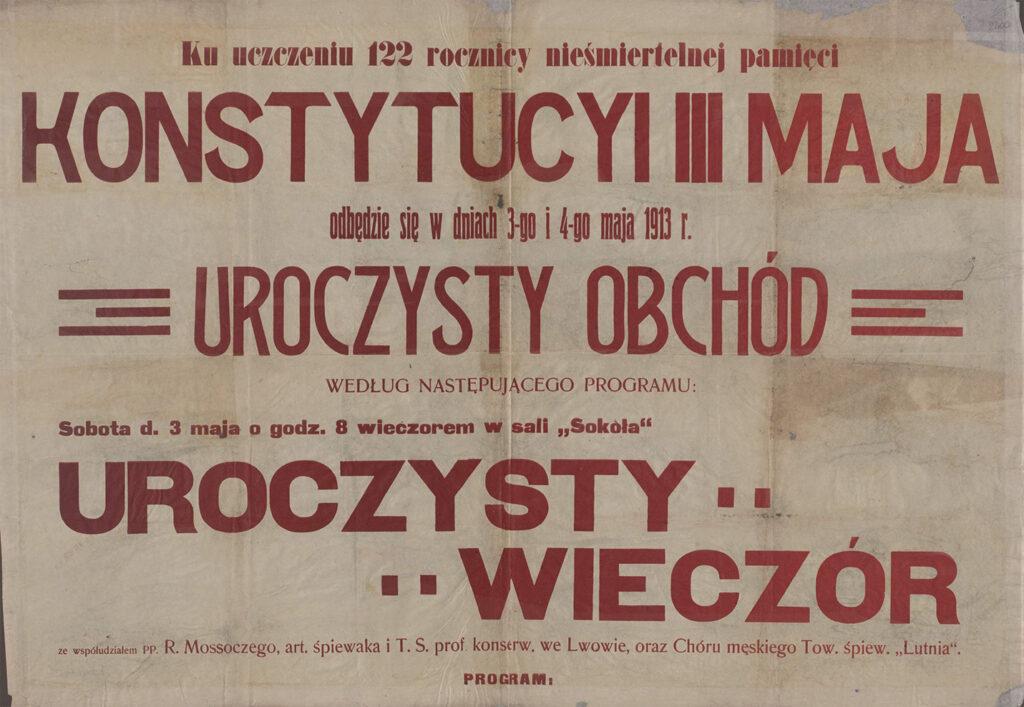 7. [Ogłoszenie ouroczystym obchodzie 122. rocznicy uchwalenia Konstytucji 3 Maja wdniach 3-4 maja 1913] Archiwum Narodowe wKrakowie, Zbiór afiszy iplakatów, sygn. 29/665/2401